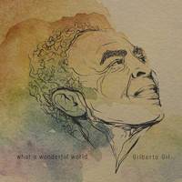 Gilberto Gil - What a Wonderful World