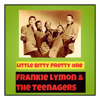 Frankie Lymon & The Teenagers - Little Bitty Pretty One