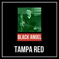 Tampa Red - Black Angel