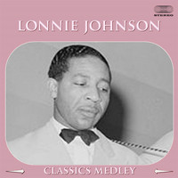 Lonnie Johnson - Lonnie Johnson Classics Medley: Troubles Ain't Nothing but the Blues / Confused / I'm So Afraid / Blues Stay Away from Me / I'm So Crazy for Love / Nobody's Lovin' Me /Little Rockin' Chair