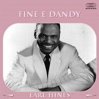 Earl Hines - Fine & Dandy Medley: Snappy Rhythm / I Never Dreamt / Chicago / Night Life In Pompeii / Japanese Sandman / Rhythm Business / Tea For Two / Air France Stomp / Chicken Jump (Air France Stomp II) / Honeysuckle Rose / Honeysuckle Rose / Fine And Dandy / Sugar