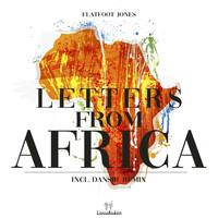 Flatfoot Jones - Letters from Africa