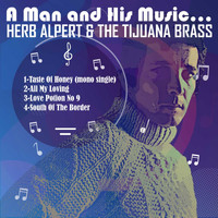 Herb Alpert & The Tijuana Brass - Herb Alpert & the Tijuana Brass (A Man and His Music)
