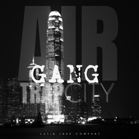 Air - Trap City Gang