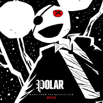 Deadmau5 - Polar (Music from the Netflix Film)