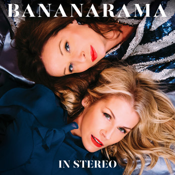 e6493b4693ae44 Bananarama - In Stereo
