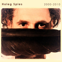 Holeg Spies - 2000-2010