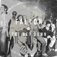 Fallon - The Get Down