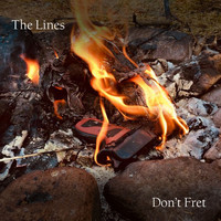 The Lines - Don't Fret E.P.