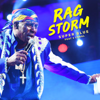 Super Blue - Rag Storm (feat. 3 Canal)