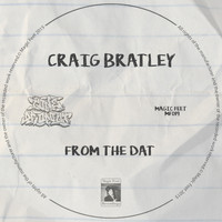 Craig Bratley - From the Dat
