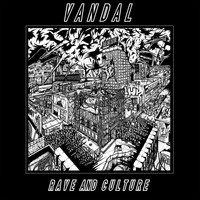 Vandal - Rave and Culture