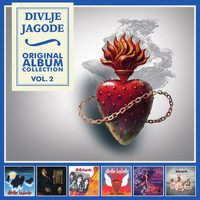 Divlje Jagode - Original Album Collection, Vol. 2