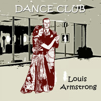 Louis Armstrong - Dance Club