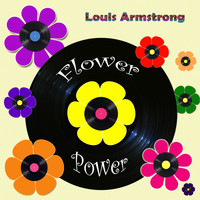 Louis Armstrong - Flower Power