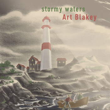 Art Blakey - Stormy Waters