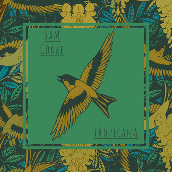 Sam Cooke - Tropicana