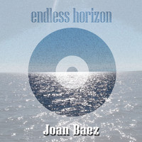 Joan Baez - Endless Horizon