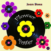 Joan Baez - Flower Power