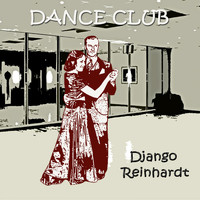 Django Reinhardt - Dance Club