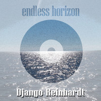 Django Reinhardt - Endless Horizon