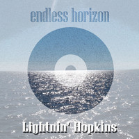 Lightnin' Hopkins - Endless Horizon