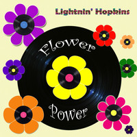 Lightnin' Hopkins - Flower Power
