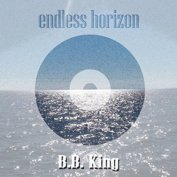 B.B. King - Endless Horizon