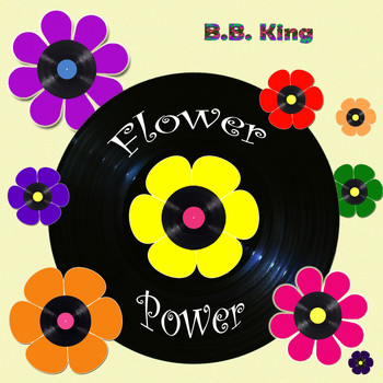 B.B. King - Flower Power