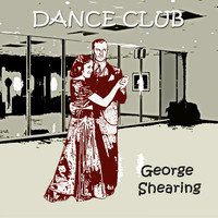 George Shearing - Dance Club