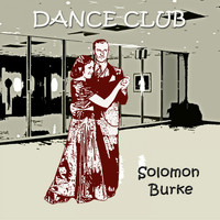 Solomon Burke - Dance Club