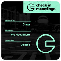 Ciava - We Need More
