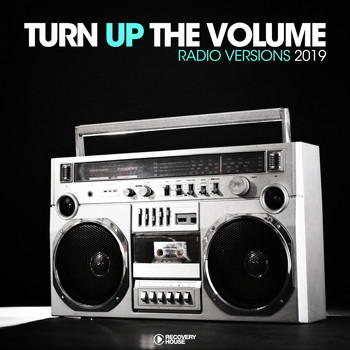 Various Artists - Turn Up The, Vol. - Radio Versions 2019