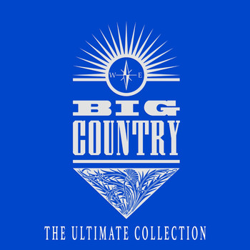 Big Country - The Ultimate Collection