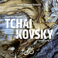 London Symphony Orchestra and Gianandrea Noseda - Tchaikovsky: Symphony No. 4 - Mussorgsky: Pictures at an Exhibition