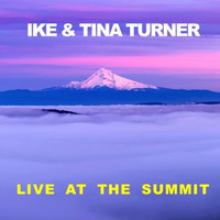 Ike & Tina Turner - Live at The Summit
