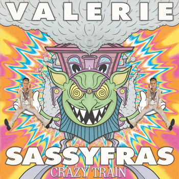 Valerie Sassyfras - Crazy Train