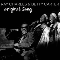 Ray Charles & Betty Carter - Original Songs