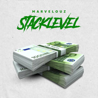 Marvelouz - Stacklevel (Explicit)