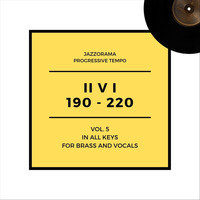 Jazzorama - Progressive Tempo II V I (190-220): Brass and Vocals, Vol. 5