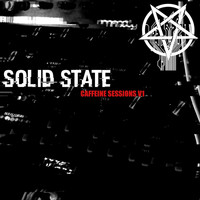 Solid State - Caffeine Sessions V1