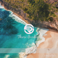 Rifkysetya featuring Nadya Irwandy - Those Goodbyes