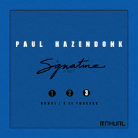 Paul Hazendonk - Signature Series 3/3