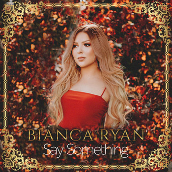 Bianca Ryan - Say Something