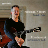 Tilman Hoppstock - Tilman Hoppstock/Allan Willcocks: Works for Guitar