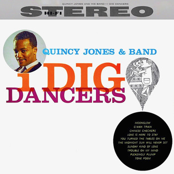 Quincy Jones - I Dig Dancers! (Remastered)