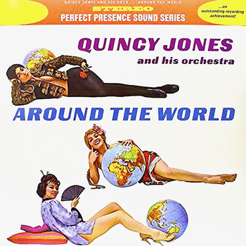 Quincy Jones - Around The World (Remastered)