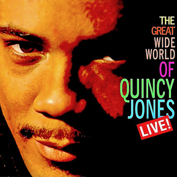 Quincy Jones - The Great Wide World Of...Quincy Jones! (Remastered)