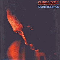 Quincy Jones - The Quintessence! (Remastered)