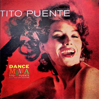 Tito Puente - Dance Mania! Vol 1 (Remastered)